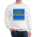 Choose Life Five Flowers Natu Sweatshirt