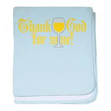 Thank God for White Wine baby blanket