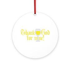 Thank God for White Wine Ornament (Round)