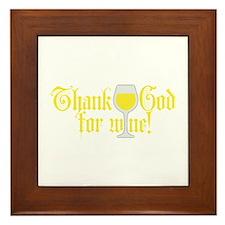 Thank God for White Wine Framed Tile