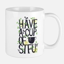 Have a Cup of Shut the F Up Mugs