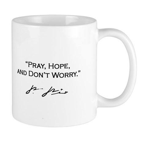 Padre Pio Signature Mug - Pray, Hope Mugs