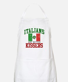Italians Are Better Kissers Apron