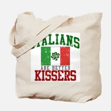 Italians Are Better Kissers Tote Bag