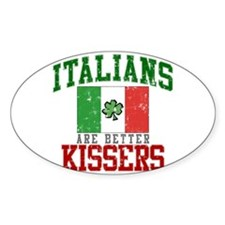Italians Are Better Kissers Decal