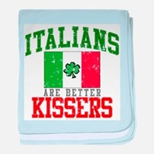 Italians Are Better Kissers baby blanket
