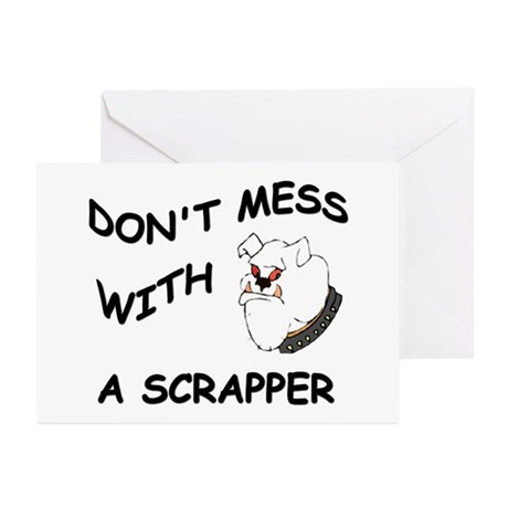 Don't Mess with a Scrapper Greeting Cards (Pk of 1