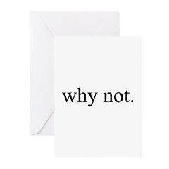why not Greeting Cards (Pk of 10)