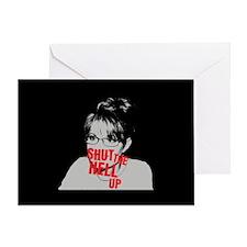 """Shut Up, Palin"" Greeting Card"