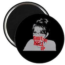 """""""Shut Up, Palin"""" Magnet"""