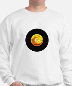 45 RPM Rock n Roll Record Sweatshirt
