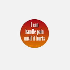 Handling Pain Mini Button