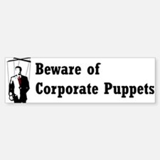 Corporate Puppet Bumper Bumper Bumper Sticker