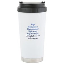 Old Age High Travel Mug
