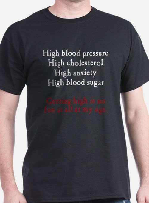 Old Age High T-Shirt