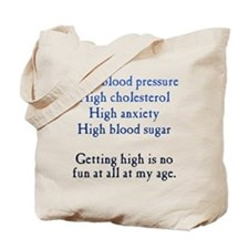 Old Age High Tote Bag