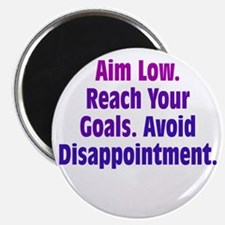 Avoid Disappointment Magnet