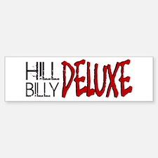 Hillbilly Deluxe Bumper Bumper Sticker