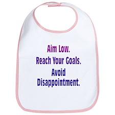 Avoid Disappointment Bib