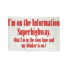 Slow Information Superhighway Rectangle Magnet