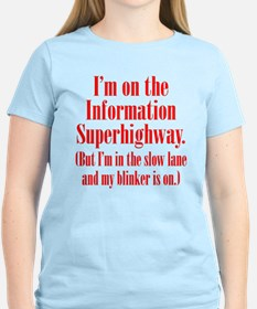 Slow Information Superhighway T-Shirt