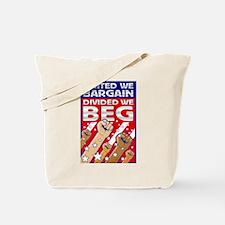 United We Bargain, Divided We Tote Bag