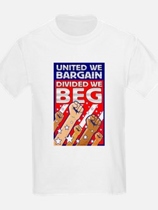 United We Bargain, Divided We T-Shirt