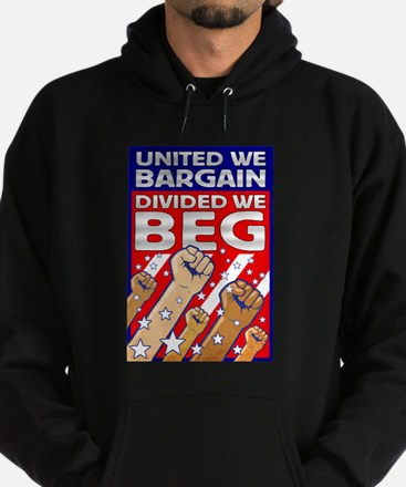 United We Bargain, Divided We Hoodie (dark)
