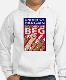 United We Bargain, Divided We Hoodie Sweatshirt