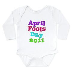 2011 April Fool's Day Long Sleeve Infant Bodysuit