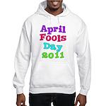 2011 April Fool's Day Hooded Sweatshirt