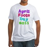 2011 April Fool's Day Fitted T-Shirt