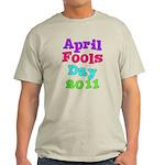 2011 April Fool's Day Light T-Shirt