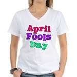 April Fool's Day Women's V-Neck T-Shirt