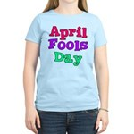 April Fool's Day Women's Light T-Shirt