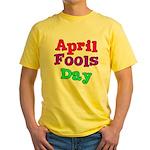 April Fool's Day Yellow T-Shirt