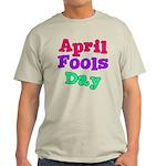 April Fool's Day Light T-Shirt