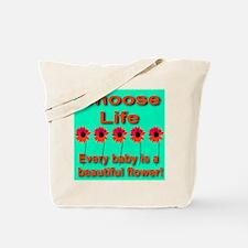 Choose Life Beautiful Babies Tote Bag