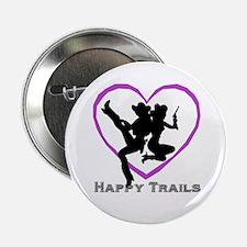 """""""Happy Trails Lesbians"""" Button"""