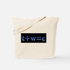 T plus W equals C Tote Bag