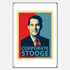 Scott Walker Corporate Stooge Banner