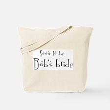Soon Bob's Bride Tote Bag