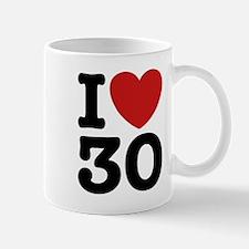 I Love 30 Mug