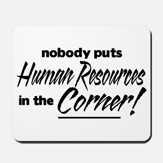 HR Nobody Corner Mousepad