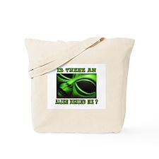 ALIEN FOR SURE Tote Bag