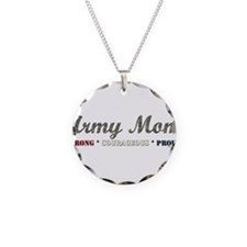 Army Mom:Strong Courageous Pr Necklace
