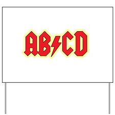 ABCD Yard Sign