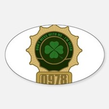 """""""Don't Mess With Me"""" Sticker (Oval)"""