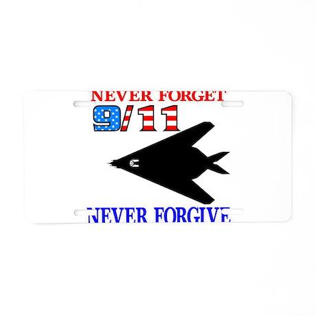 Never Forget 9-11 Never Forgi Aluminum License Pla