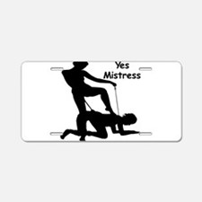 Yes Mistress #0033 Aluminum License Plate